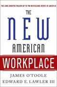 The New American Workplace 1st Edition 9781403984913 1403984913