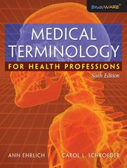 Medical Terminology for Health Professions 6th Edition 9781111802318 1111802319