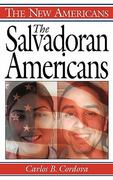 The Salvadoran Americans 1st Edition 9780313323065 0313323062