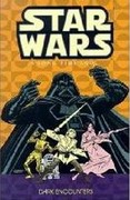 Classic Star Wars: A Long Time Ago... Volume 2: Dark Encounters 0 9781569717851 1569717850