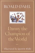 Danny the Champion of the World 0 9780375814259 0375814256