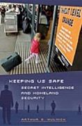 Keeping Us Safe 1st Edition 9780275981501 0275981509