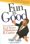 Fun Is Good 1st Edition 9781594865213 1594865213