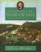The Battles of the War of 1812 1st edition 9781897252017 1897252013