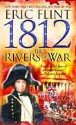 1812: The Rivers of War 0 9780345465689 0345465687