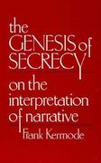 The Genesis of Secrecy 0 9780674345355 0674345355