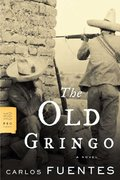 The Old Gringo 1st Edition 9780374530525 0374530521
