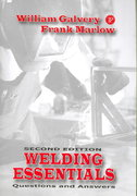 Welding Essentials 2nd Edition 9780831133016 0831133015