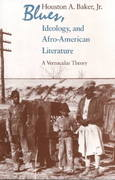Blues, Ideology, and Afro-American Literature 2nd edition 9780226035383 0226035387