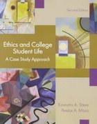 Ethics and College Student Life 2nd Edition 9780130931016 0130931012