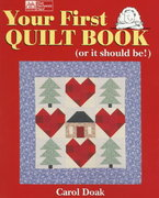 Your First Quilt Book (or it should be!) 0 9781564771988 1564771989