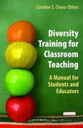 Diversity Training for Classroom Teaching 1st Edition 9780387277707 0387277706