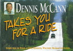 Dennis McCann Takes You for a Ride 0 9780942495676 0942495675