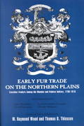 Early Fur Trade on the Northern Plains 0 9780806131986 0806131985