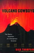 Volcano Cowboys 1st edition 9780312208813 0312208812