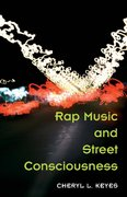Rap Music and Street Consciousness 1st Edition 9780252072017 0252072014