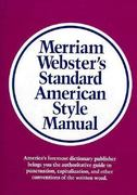 Merriam-Webster's Standard American Style Manual 0 9780877791331 0877791333