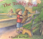 The Teddy Bear 1st edition 9780805064148 0805064141