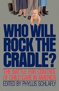 Who Will Rock the Cradle? 0 9780849931987 0849931983