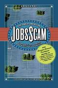 The Great American Jobs Scam 0 9781576753156 1576753158