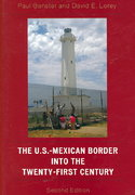 The U. S. -Mexican Border into the Twenty-First Century 2nd edition 9780742553361 0742553361