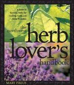 Northwest Herb Lover's Handbook 0 9781570611728 1570611726