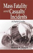 Mass Fatality and Casualty Incidents 1st edition 9780849312953 0849312957