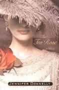 The Tea Rose 1st edition 9780312288358 0312288352