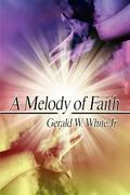 A Melody of Faith 0 9781424196623 1424196620