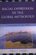 Racial Oppression in the Global Metropolis 0 9780742540828 0742540820