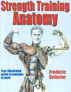 Strength Training Anatomy 1st Edition 9780736041850 0736041850
