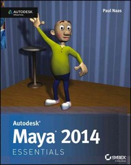 Autodesk Maya 2014 Essentials 1st Edition 9781118575079 1118575075