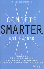 Compete Smarter, Not Harder 1st Edition 9781118708712 1118708717