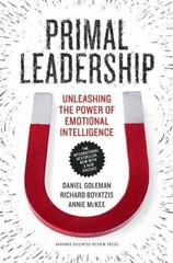 Primal Leadership, with a New Preface by the Authors 10th Edition 9781422168035 1422168034