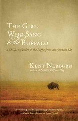 The Girl Who Sang to the Buffalo 1st Edition 9781608680153 1608680150