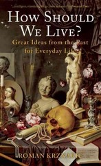 How Should We Live 1st Edition 9781933346847 1933346841