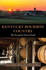 Kentucky Bourbon Country 1st Edition 9780813142487 0813142482