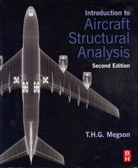 Introduction to Aircraft Structural Analysis 2nd Edition 9780080982014 0080982018