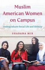 Muslim American Women on Campus 1st Edition 9781469610788 1469610787