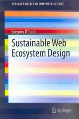 Sustainable Web Ecosystem Design 1st Edition 9781461477136 1461477131