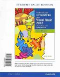 An Introduction to Programming Using Visual Basic 2012, Student Value Edition plus MyProgrammingLab with Pearson eText -- Access