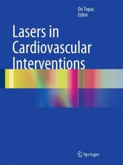 Lasers in Cardiovascular Interventions 1st Edition 9781447152200 1447152204