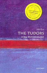 The Tudors: A Very Short Introduction 2nd Edition 9780199674725 0199674728
