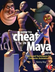 How to Cheat in Maya 2014 1st Edition 9780415826594 0415826594