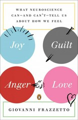 Joy, Guilt, Anger, Love 1st Edition 9780143123095 0143123092