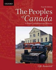 The Peoples of Canada: A Post-Confederation History 4th Edition 9780195446319 0195446313