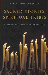 Sacred Stories, Spiritual Tribes 1st Edition 9780199917365 0199917361