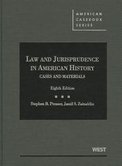 Presser and Zainaldin's Cases and Materials on Law and Jurisprudence in American History, 8th 8th Edition 9780314278579 0314278575