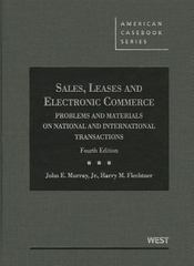 Murray and Flechtner's Sales, Leases and Electronic Commerce 4th Edition 9780314282859 0314282858