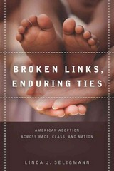 Broken Links, Enduring Ties 1st Edition 9780804786065 0804786062